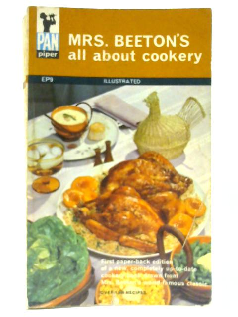 Mrs Beeton's All About Cookery by Beeton