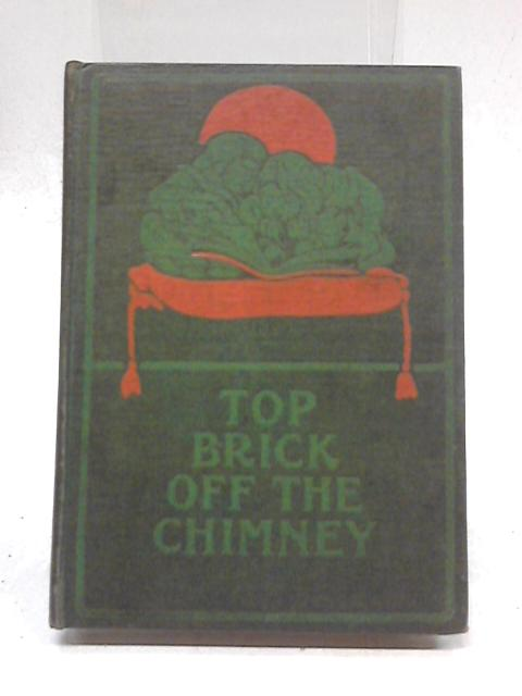 Top Brick off the Chimney by Jennie Chappell