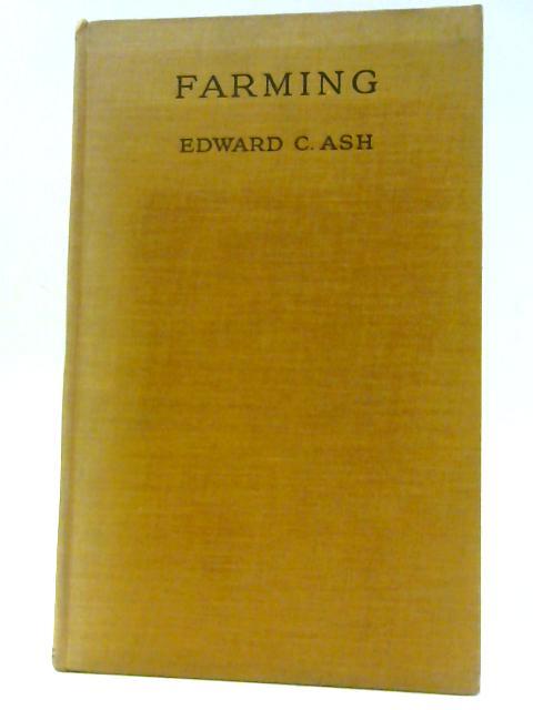 Farming by Ash, Edward C.