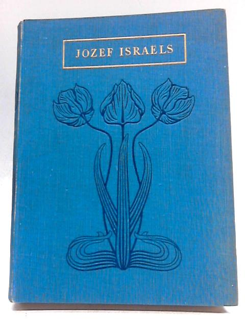 Jozef Israels by J. Ernest Phythian