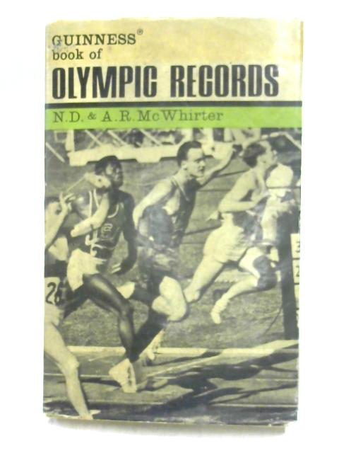 Guinness Book of Olympic Records By Ed. by N.D. & A.R. McWhirter