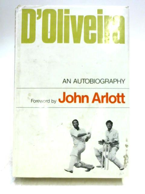 D'Oliveira: An Autobiography By Basil D'Oliveira