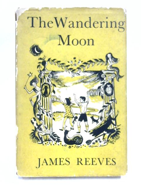 The Wandering Moon by James Reeves