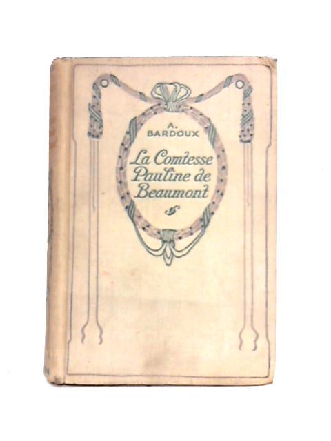 La Comtesse Pauline de Beaumont by A. Bardoux