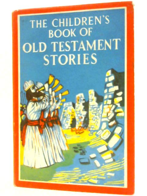 The Children's Book of Old Testament Stories by Brown, Roy