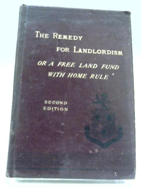 The Remedy For Landlordism By Anon