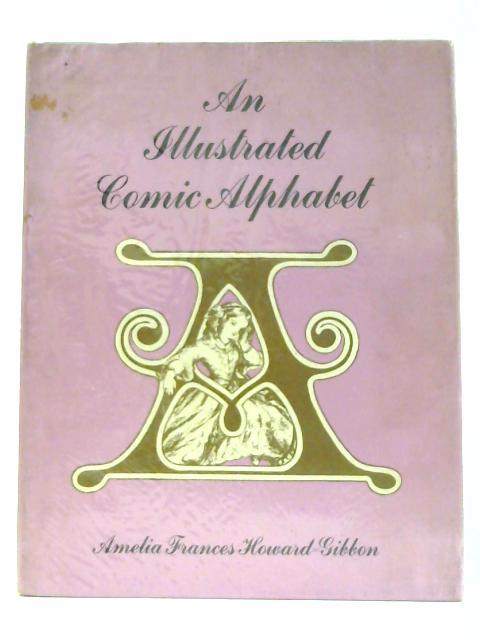 An Illustrated Comic Alphabet By Amelia Frances Howard-Gibbon