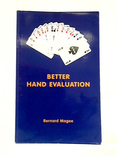 Better Hand Evaluation by Bernard Magee
