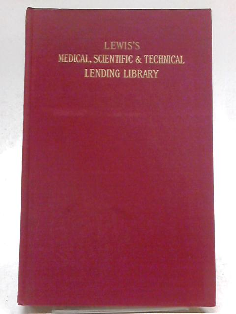 Catalogue of Lewis's Medical, Scientific and Technical Lending Library Part II Claddified Index of Subjects by Anon