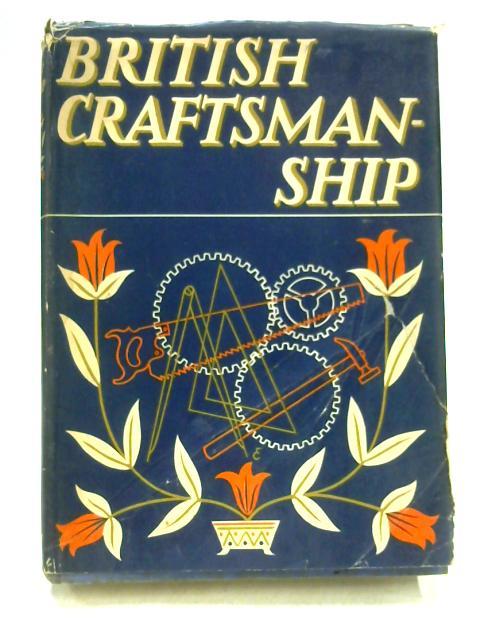 British Craftsmanship by W.J. Turner