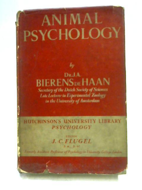 Animal Psychology By J.A. Bierens De Haan