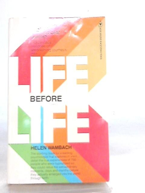 Life Before Life by Wambach Helen