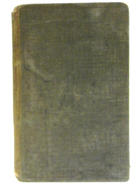 The Hand-Book of Physical Science or Natural Philosophy in the Form of a Narrative By Rev. R.W. Fraser