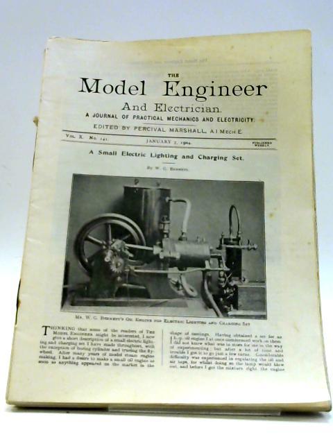 Model Engineer Volume X Jan to June 1904 by Percival Marshall Ed.