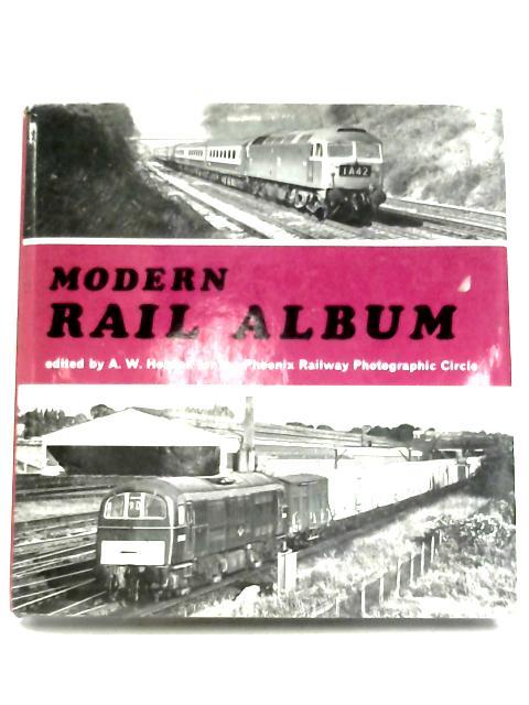Modern Rail Album By A. W. Hobson (editor)