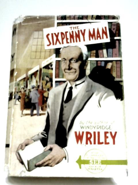 The Sixpenny Man by W. Riley