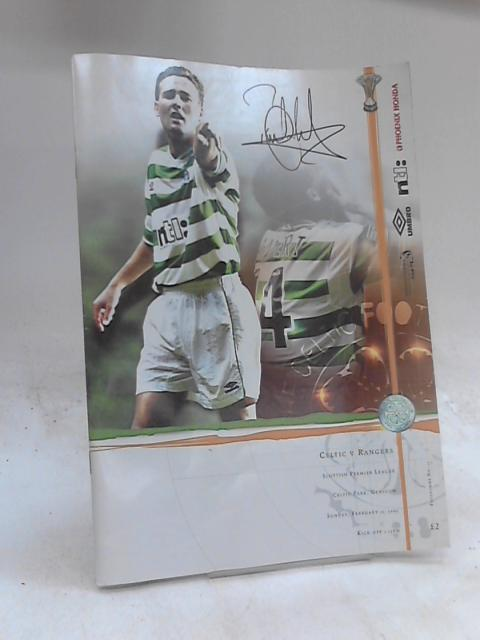 Celtic v Rangers SPL Promgramme. Feb 11 2001 by Anon