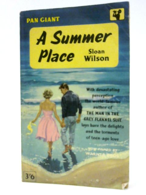A Summer Place by Sloan Wilson