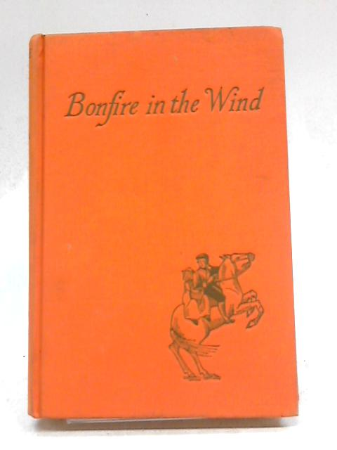 Bonfire in the Wind By Jane Oliver