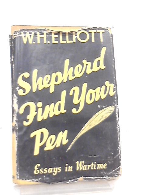 Shepherd Find your Pen by Wallace Harold Elliott