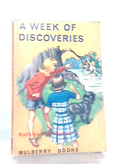 A Week of Discoveries (Mulberry books) by Kathleen Mary Duncan