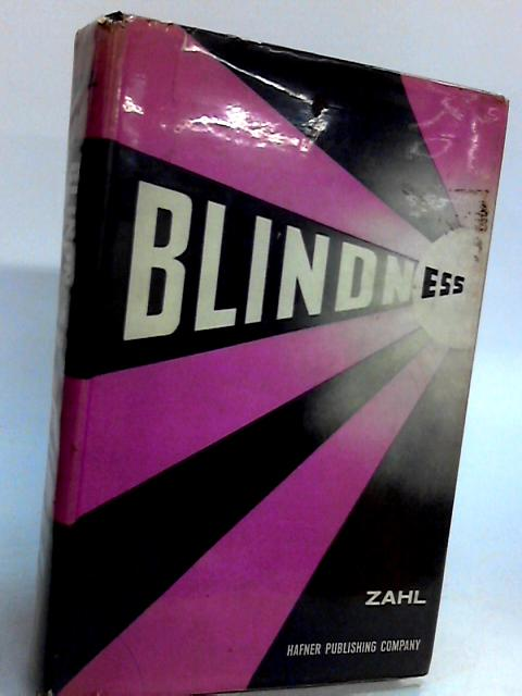 Blindness: Modern Approaches to the Unseen Environment By Paul a zahl[ed.]