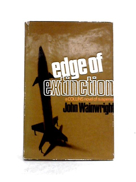 Edge of Extinction by John Wainwright