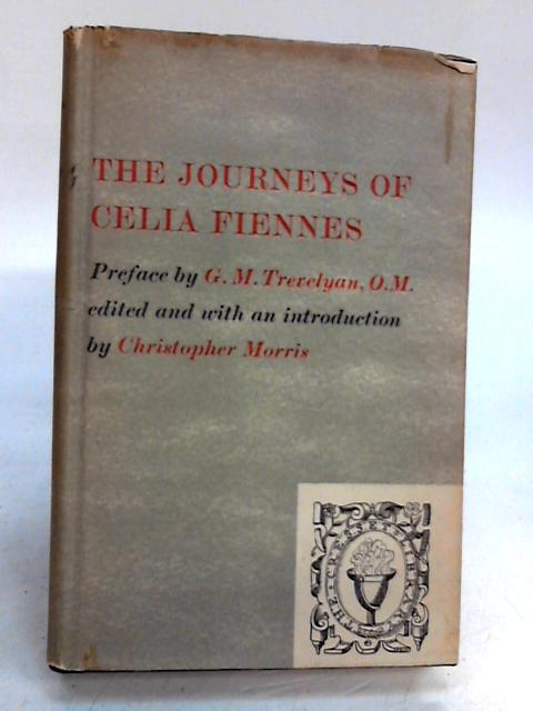 THE JOURNEYS OF CELIA FIENNES. by Morris, Christopher (edit).