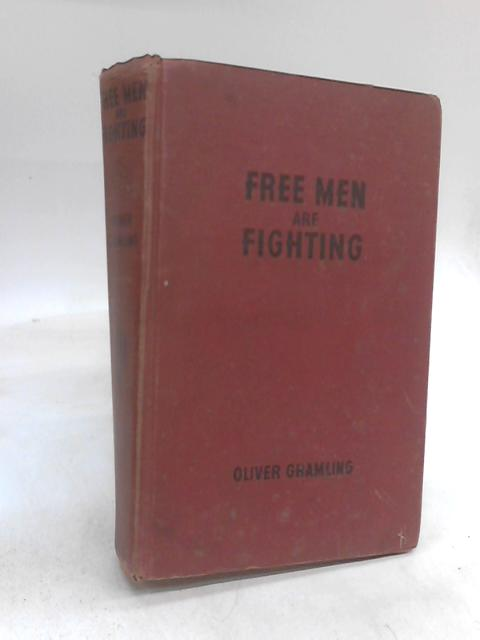 Free Men Are Fighting by Oliver Gramling