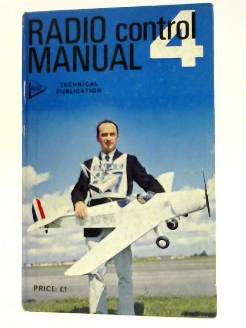 Radio Control Manual 4 by Howard McEntee