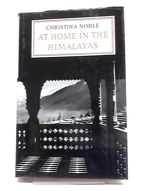 At Home in the Himalayas by Christina Noble