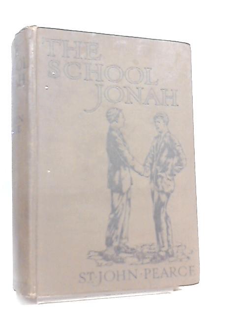 The School Jonah By St. John Pearce