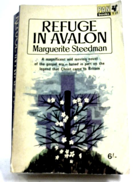 Refuge In Avalon by Marguerite Steedman