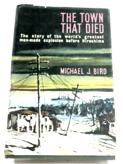 The Town That Died by Michael J. Bird