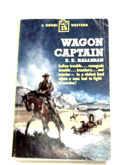 Wagon Captain By E. E. Halleran
