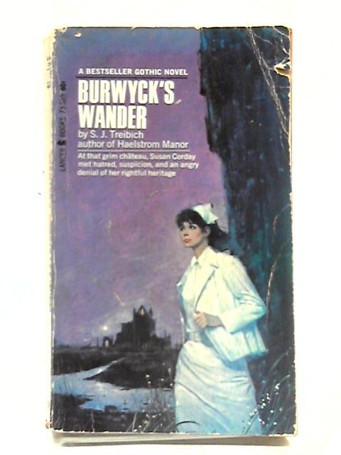 Burwyck's Wander by S. J. Treibech