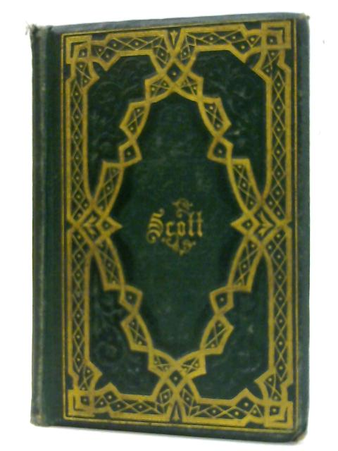 The Poetical Works of Sir Walter Scott by Sir Walter Scott by Scott, Sir Walter