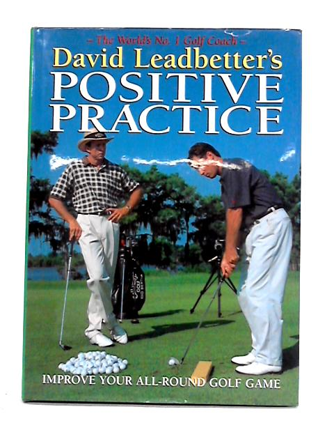 Positive Practice by David Leadbetter
