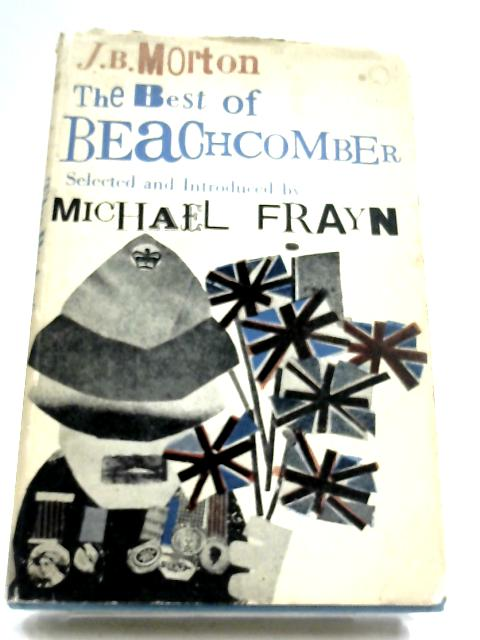 The Best Of Beachcomber by J. B. Morton