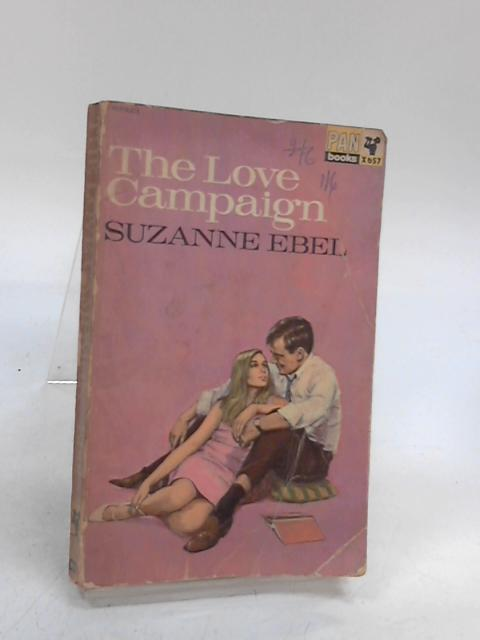 The Love Campaign by Suzanne Ebel