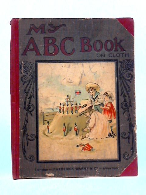 My ABC Book By Anon