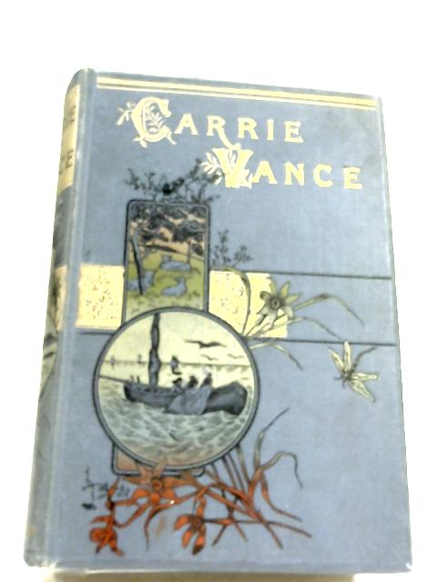 Carry Vance By Mrs George Cupples