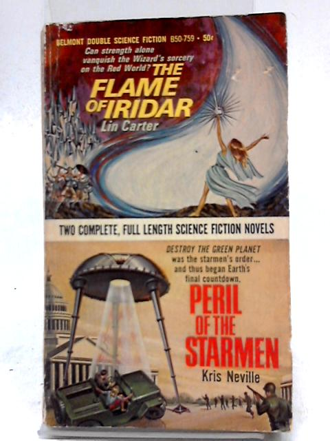 The Flame of Iridar - Peril of The Starmen by Lin Carter, Kris Neville