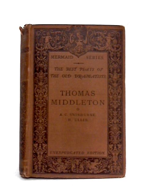 Thomas Middleton: The Best Plays of the Old Dramatists by Thomas Middleton