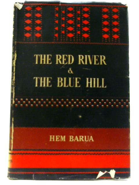 Red River and the Blue Hill, The by Barua, Hem