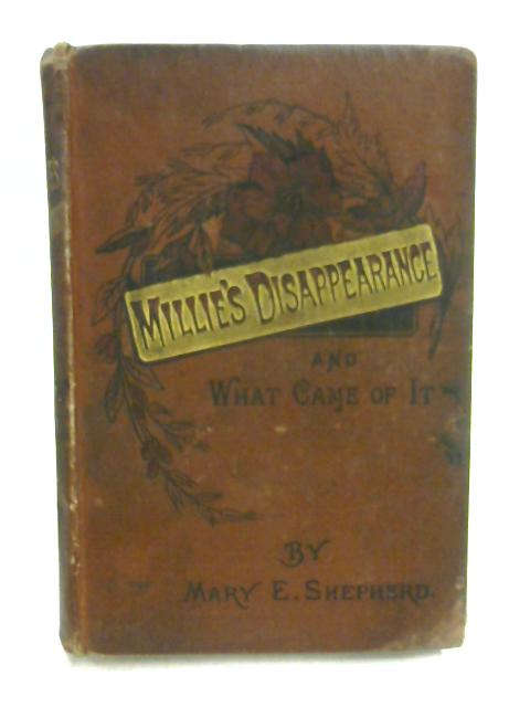 Millie's Disappearance By Mary Shepherd