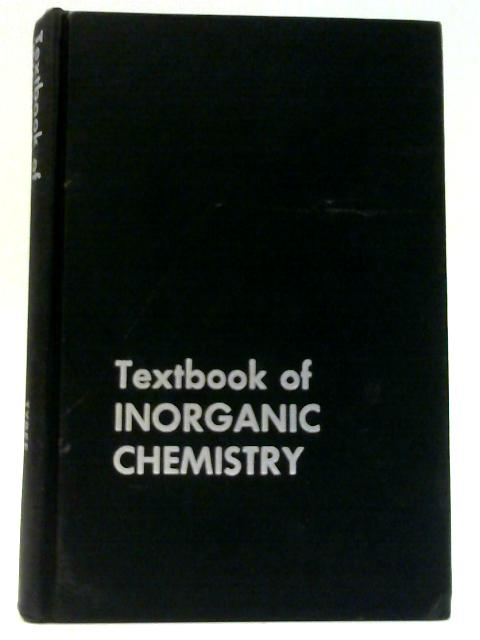 Textbook of Inorganic Chemistry by Tyree, S.Y Knox, K