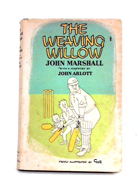 The Weaving Willow By John Marshall