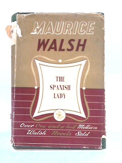The Spanish Lady by Maurice Walsh