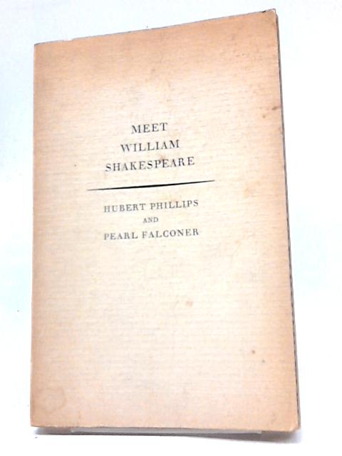 Meet William Shakespeare By Hubert Phillips & Falconer, Pearl